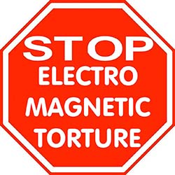 STOP Electro Magnetic Torture